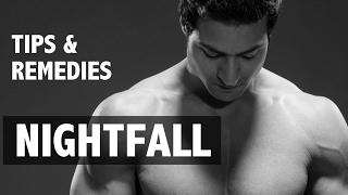 How to fix NIGHTFALL (स्वप्नदोष) Problem | Tips & Remedies by Guru Mann