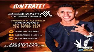 PODCAST 005 DO DJ ZEBRINHA DO PISTINHA [ AS MELHORES DO BAILE DO PISTINHA ] 2017