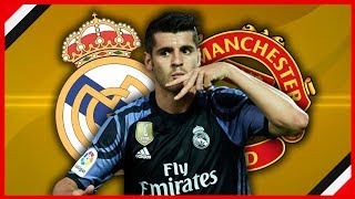 ALVARO MORATA FORCING MAN UNITED TRANSFER FROM REAL MADRID | MUFC NEWS