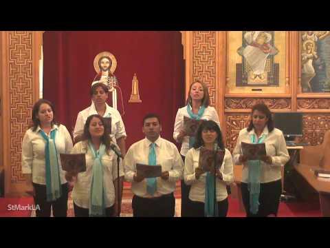 St. Mark Arabic Choir III- Fast of the Virgin 2012