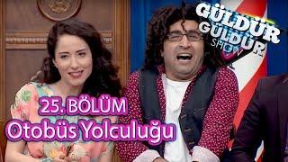 Güldür Güldür Show 25. Bölüm | Bilal'le Otobüs Yolculuğu