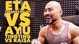 ETA TERANGKANLAH VS AYU TING TING VS RAISA !! (ME AGAINST THE WORLD)