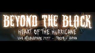Beyond The Black - Live at Loud Park Japan 2017 (FULL CONCERT)