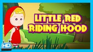 Little Red Riding Hood Story For Children - Full Story | Children Fairy Tales