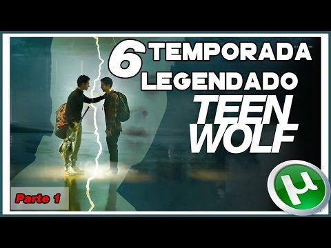 BAIXAR TEEN WOLF 6ª TEMPORADA LEGENDADO - TORRENT