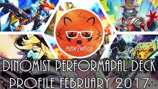 Dinomist Performapal - Deck Profile February 2017 - Yu-Gi-Oh! Banlist August 2016