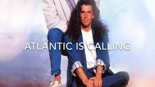 Atlantic is calling (SOS for Love) - Modern Talking (lyrics)