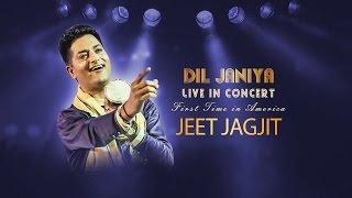 Jeet Jagjit - Dil Janiya || Folklore || Live Concert In America || Oct-Nov 2016 || Punjabi Song 2016