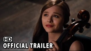 If I Stay Official Trailer #1 (2014) HD