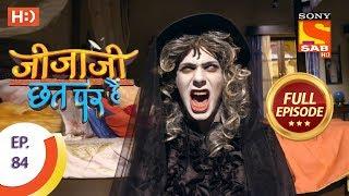 Jijaji Chhat Per Hai - Ep 84 - Full Episode - 4th May, 2018