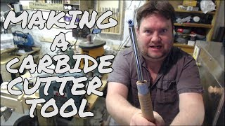Making a Carbide Cutter Tool