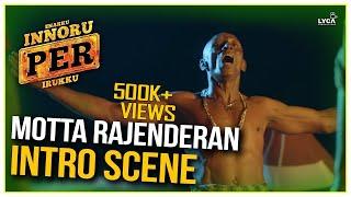Motta Rajenderan Intro Scene  - Enakku Innoru Per Irukku | G.V. Prakash Kumar | Sam Anton