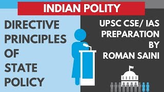 Directive Principles of State Policy | Indian Polity for UPSC CSE/ IAS Preparation by Roman Saini