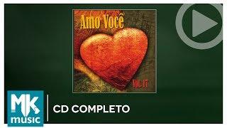 Amo Você - Volume 17 (CD COMPLETO)