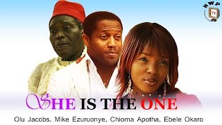 She is the One   - Newest Nigerian Nollywood Movie