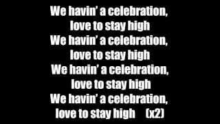 The Game - Celebration Ft. Lil Wayne, Chris Brown , Tyga & Wiz Khalifa - Lyrics
