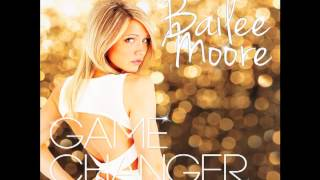 Bailee Moore - Catch Me If You Can (Audio Only)