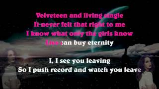 Lana del Rey - Music To Watch Boys To [LYRICS VIDEO]