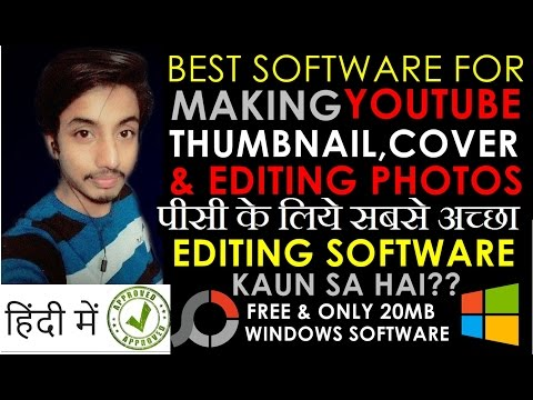 Xxx Mp4 Best Free Software For Making Youtube Thumbnail Cover Photos Editing Software For Pc Hindi 😀 3gp Sex