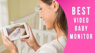 Best Video Baby Monitor Reviews