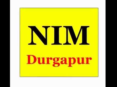 NIM Durgapur – Top & Best, List of MBA, BBA, BCA, Hotel Mgmt. B ed, D ed, ITI Colleges In