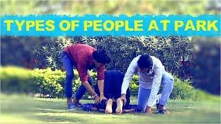 Types Of People At Park    Hyderbadi Comedy    Warangal Diaries