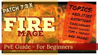 7.3 - Fire Mage Guide - Complete Beginner's PvE Guide