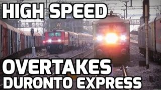 HIGH SPEED Overtakes - DURONTO EXPRESS