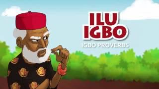Ilu Igbo (igbo proverb)