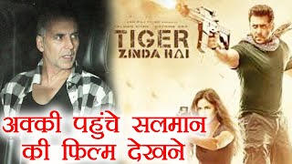 Akshay Kumar watches Tiger Zinda Hai of Salman Khan; Watch Video | FilmiBeat