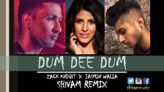 Zack Knight - Dum Dee Dum (ft. Jasmin Walia) - Shivam Remix (Official Audio)