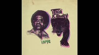 Itadi K Bonney :Ye, Ye, Ye