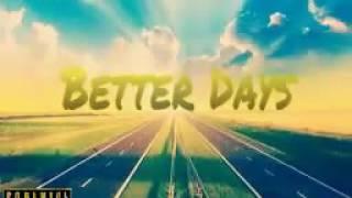 RedMob ft. Jville x Better Days