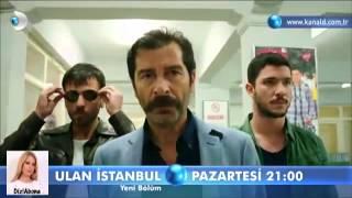 Ulan İstanbul 2. Bölüm fragmanı FULL IZLE