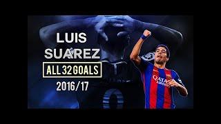 Luis Suárez ● All 32 Goals For Barcelona 2016/17 ● HD ●by HaiNam Football