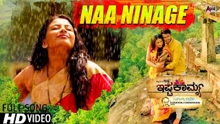 Ishtakamya | Naa Ninage | Kannada HD Song 2016 |  Rashtra Kavi Ku.Vem.Pu Song