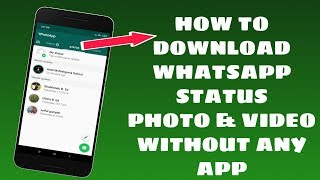 Whatsapp Status Video & Photo Download Without Any App | Whatsapp