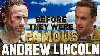 ANDREW LINCOLN - Before They Were Famous - The Walking Dead
