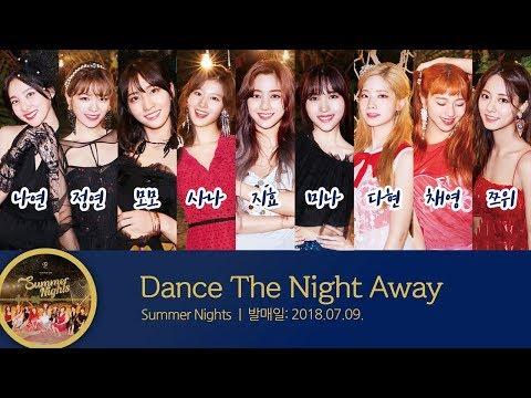 트와이스(TWICE) - Dance The Night Away 멤버 파트별 가사 Lyrics
