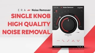 ERA Noise Remover | Reduce And Fix Noise (A/C, Hum, Hiss) From Your Audio Recordings