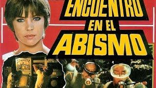 Encuentro en el Abismo - Pelicula Completa by Film&Clips