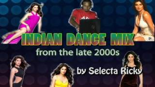 Indian Dance Mix From Late 2000s By Selecta Ricky