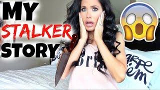 MY STALKER STORY