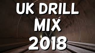 UK Drill Mix 2018 (Loski, 1011, Headie One & more!)
