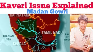 Kaveri Issue Explained | Tamil | Madan Gowri  | MG | Cauvery