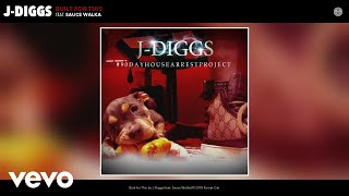 J-Diggs - Built for This (Audio) ft. Sauce Walka