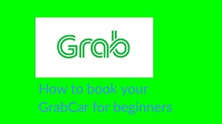 How to book your GrabCar for beginners | GrabTV #001
