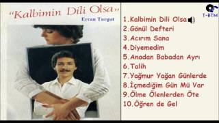 Ercan Turgut - Kalbimin Dili Olsa