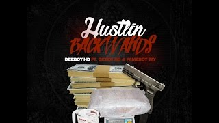 Deeboy HD ft Geter HD & Fameboy Tay - Hustlin Backwards (Official Video)