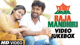 Raja Mandhiri Songs   Raja Mandhiri Video Jukebox   Kalaiarasan, Shalin Zoya, Kaali Venkat